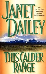 «This Calder Range» by Janet Dailey
