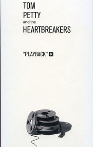Tom Petty & The Heartbreakers - Playback (1995) [6CD Box-Set]