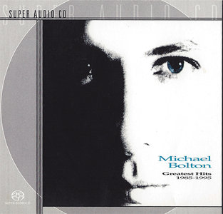 Michael Bolton - Greatest Hits 1985-1995 (1995) [Reissue 2001] PS3 ISO + Hi-Res FLAC