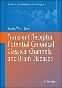 Transient Receptor Potential Canonical Channels and Brain Diseases [Repost]