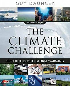 The Climate Challenge: 101 Solutions to Global Warming (Repost)