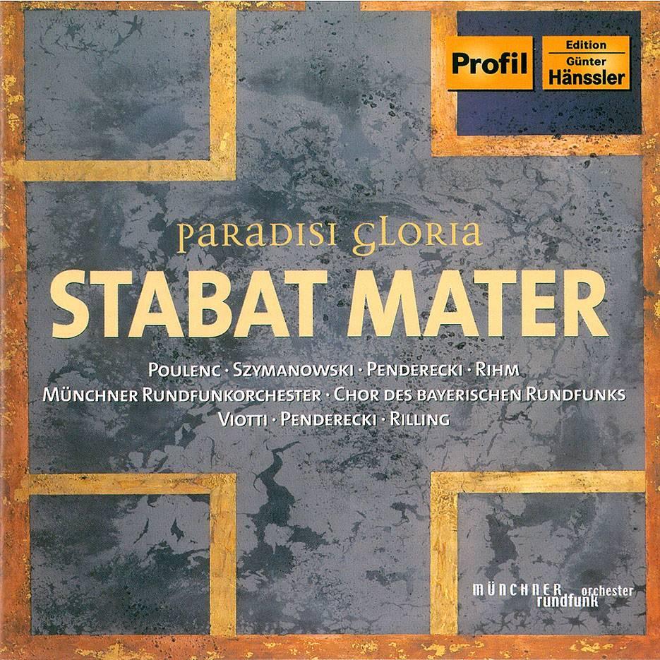 Paradisi Gloria - Stabat Mater: Francis Poulenc, Karol