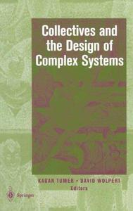 Collectives and the Design of Complex Systems