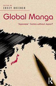 "Global Manga: ""Japanese"" Comics without Japan? (Repost)"