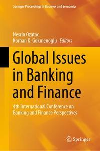 Global Issues in Banking and Finance: 4th International Conference on Banking and Finance Perspectives (repost)