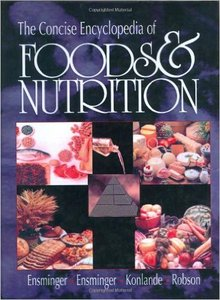 The Concise Encyclopedia of Foods & Nutrition (Repost)