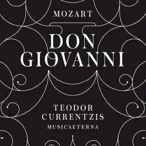 Teodor Currentzis - Mozart: Don Giovanni (2016)