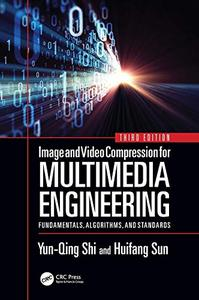 Image and Video Compression for Multimedia Engineering, 3rd Edition