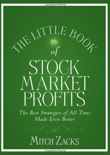The Little Book of Stock Market Profits: The Best Strategies of All Time Made Even Better (repost)