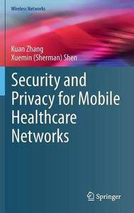 Security and Privacy for Mobile Healthcare Networks (Repost)