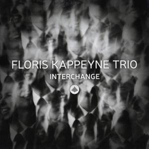Floris Kappeyne Trio - Interchange (2017)