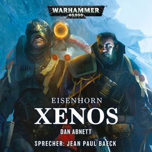«Warhammer 40.000, Eisenhorn - Band 1: Xenos» by Dan Abnett