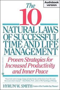 10 Natural Laws of Successful Time and Life Management (Audiobook)