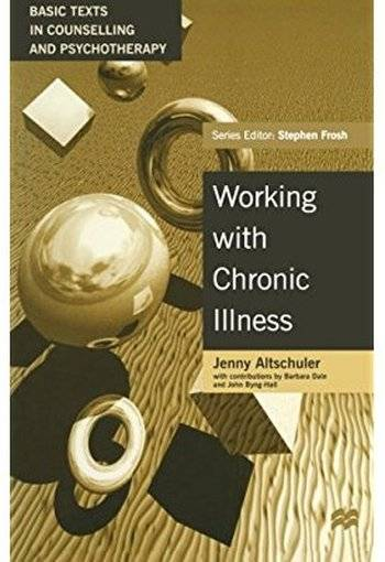 Working with Chronic Illness: A Family Approach