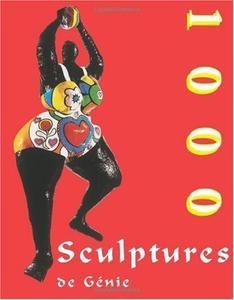 "Joseph Manca, ""1000 sculptures de génie"""