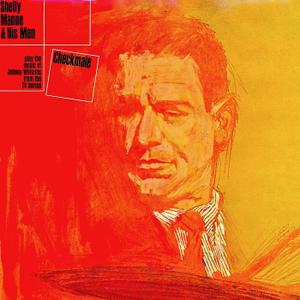 """Shelly Manne and His Men - Shelly Manne And His Men Play """"Checkmate"""" (Remastered) (1962; 2019)"""