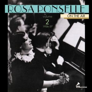 Rosa Ponselle - On The Air, Volume 2, 1936-1937 {2CD Set Marston 52032-2 rel 1999}