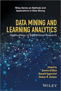 Data Mining and Learning Analytics: Applications in Educational Research (Repost)