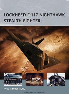 Lockheed F-117 Nighthawk Stealth Fighter (Osprey Air Vanguard 16)