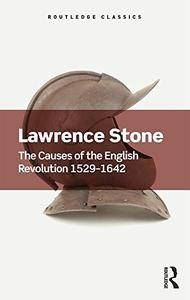 The Causes of the English Revolution 1529-1642 (Routledge Classics)