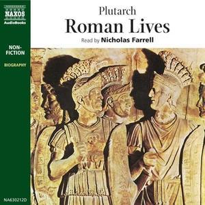 «Roman Lives» by Naxos Audiobooks