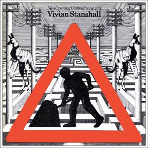 Vivian Stanshall - Men Opening Umbrellas Ahead (1974) [Reissue 2010]