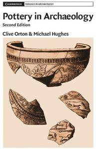 Pottery in Archaeology, 2 edition