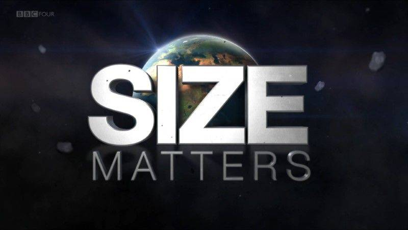 BBC - Size Matters with Hannah Fry (2018)