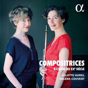 Juliette Hurel & Hélène Couvert - Compositrices : À l'aube du XXe siècle (2020) [Official Digital Download 24/48]