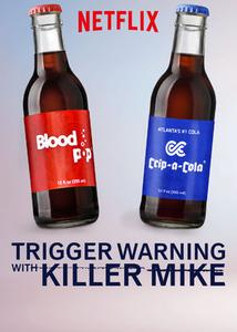 Trigger Warning with Killer Mike (2019)