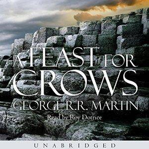 A Feast for Crows: A Song of Ice and Fire (Game of Thrones) by George R. R. Martin (Repost)