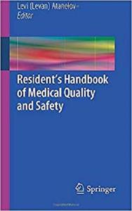 Resident's Handbook of Medical Quality and Safety [Repost]