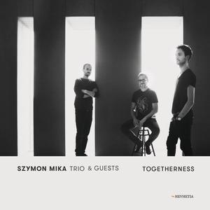 Szymon Mika Trio - Togetherness (2018)