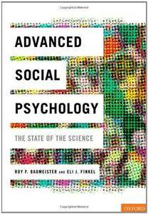 Advanced Social Psychology: The State of the Science (Repost)