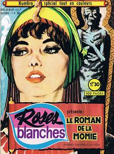 Roses Blanches - Spécial HS 3 - Le Roman de la Momie
