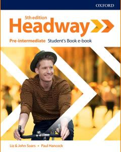 ENGLISH COURSE • Headway Pre-Intermediate B1 • 5th Edition (2019)