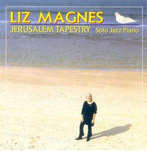 Liz Magnes - Jerusalem Tapestry (1997)