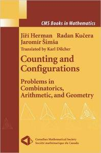 Counting and Configurations: Problems in Combinatorics, Arithmetic, and Geometry (Repost)