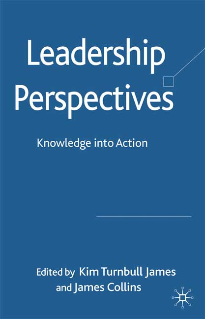 Leadership Perspectives: Knowledge into Action