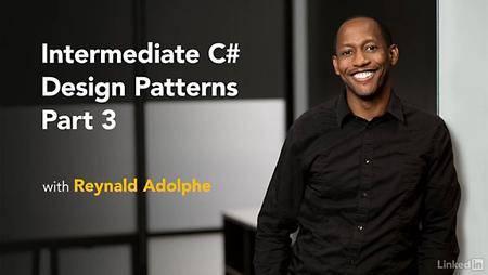 Lynda - Intermediate C# Design Patterns Part 3