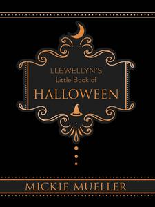 Llewellyn's Little Book of Halloween (Llewellyn's Little, Book 6)