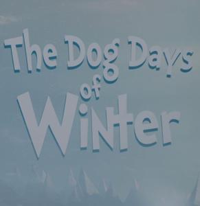 The Dog Days of Winter (2018) [4K, Ultra HD]