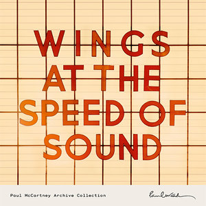 Paul McCartney and Wings - Wings At The Speed Of Sound (1976) [Deluxe Edition 2014] (Official Digital Download 24bit/96kHz)