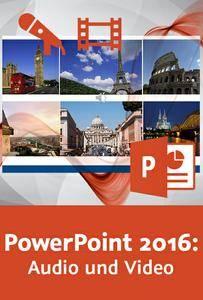 Video2Brain - PowerPoint 2016: Audio und Video
