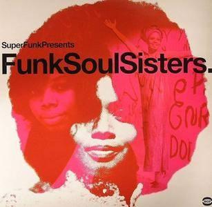 VA - Super Funk Presents: Funk Soul Sisters (2003)