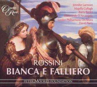 David Parry, London Philharmonic Orchestra - Rossini: Bianca e Falliero [2001]