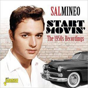 Sal Mineo - Start Movin': The 1950's Recordings (2016)