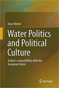 Water Politics and Political Culture