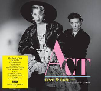 Act - Love & Hate: A Compact Introduction To Act (2015) (Claudia Brücken And Thomas Leer) {2CD Set Salvo rec 1987-88}