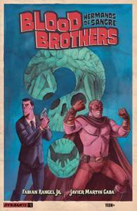 Blood Brothers - Hermanos de Sangre 001 2017 digital Son of Ultron-Empire
